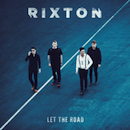 Album Review: Rixton Choose The Perfect Time To Release Their Refreshing Debut Album